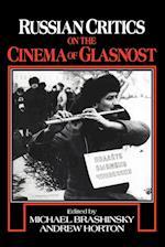 Russian Critics on the Cinema of Glasnost af Andrew Horton, Michael Brashinsky