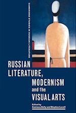 Russian Literature, Modernism and the Visual Arts af Catriona Kelly, Stephen Lovell