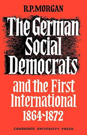 The German Social Democrats and the First International