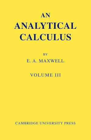 An Analytical Calculus: Volume 3