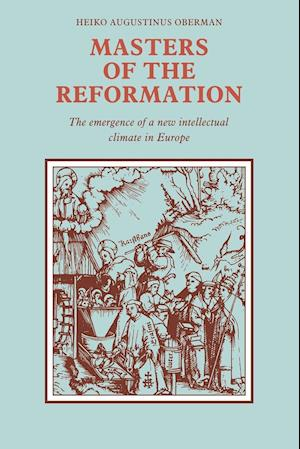 Masters of the Reformation
