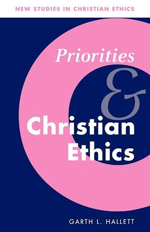 Priorities and Christian Ethics