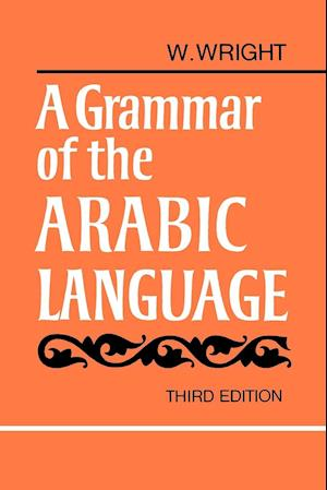 A Grammar of the Arabic Language Combined Volume Paperback