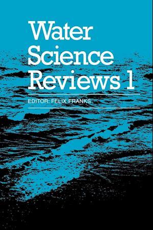 Water Science Reviews: Volume 1