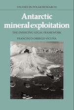 Antarctic Mineral Exploitation (Studies in Polar Research)