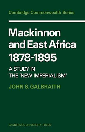 Mackinnon and East Africa 1878-1895