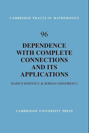 Dependence with Complete Connections and Its Applications