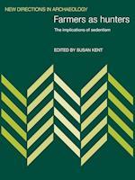 Farmers as Hunters af Susan Kent