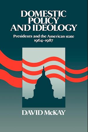 Domestic Policy and Ideology