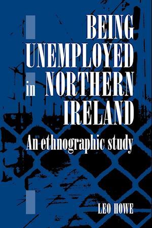 Being Unemployed in Northern Ireland