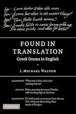 Found in Translation: Greek Drama in English
