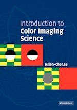Introduction to Color Imaging Science