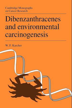 Dibenzanthracenes and Environmental Carcinogenesis