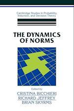 The Dynamics of Norms af Cristina Bicchieri, Richard Jeffrey, Brian Skyrms