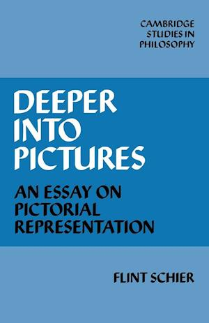Deeper Into Pictures: An Essay on Pictorial Representation