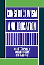 Constructivism and Education af Jim Garrison, Marie Larochelle, Nadine Bednarz
