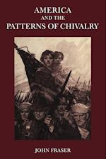 America and the Patterns of Chivalry af John Fraser