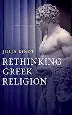Rethinking Greek Religion af Julia Kindt
