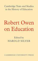 Robert Owen on Education af Robert Owen, H Silver