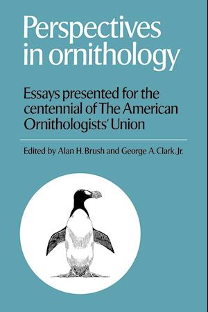Perspectives in Ornithology: Essays Presented for the Centennial of the American Ornitholgists' Union