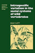 Intraspecific Variation in the Social Systems of Wild Vertebrates af Dale F. Lott