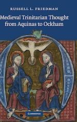 Medieval Trinitarian Thought from Aquinas to Ockham