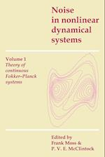 Noise in Nonlinear Dynamical Systems (Noise in Nonlinear Dynamical Systems 3 Volume Paperback Set)