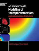 An Introduction to Modeling of Transport Processes (Cambridge Texts in Biomedical Engineering)