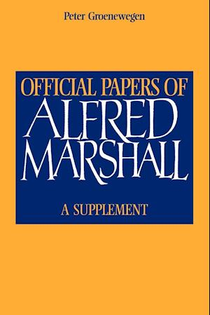 Official Papers of Alfred Marshall