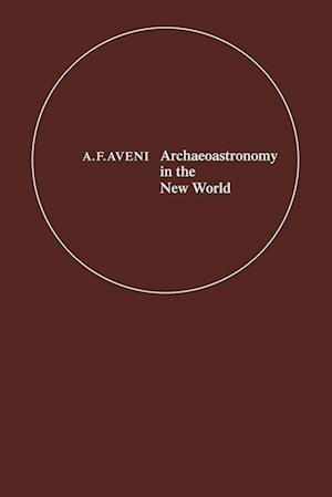 Archaeoastronomy in the New World: American Primitive Astronomy