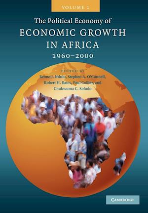 The Political Economy of Economic Growth in Africa, 1960-2000, Volume 1