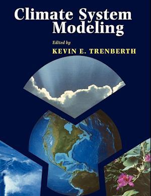 Bog, hæftet Climate System Modeling