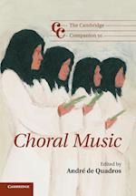 The Cambridge Companion to Choral Music (Cambridge Companions to Music)