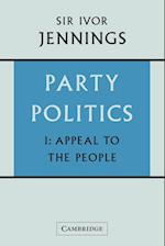 Party Politics: Volume 1, Appeal to the People af Ivor Jennings