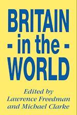 Britain in the World af Lawrence Freedman, Michael Clarke