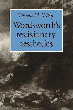 Wordsworth's Revisionary Aesthetics
