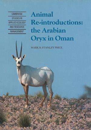 Animal Reintroductions: The Arabian Oryx in Oman