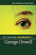 The Cambridge Introduction to George Orwell af John Rodden, John Rossi