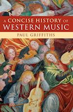 A Concise History of Western Music af Paul Griffiths