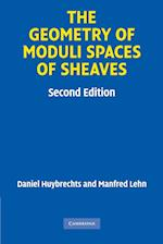 The Geometry of Moduli Spaces of Sheaves af Manfred Lehn, Daniel Huybrechts