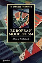 The Cambridge Companion to European Modernism (Cambridge Companions to Literature)