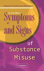 Symptoms and Signs of Substance Misuse af Margaret Stark, J. Jason Payne-James, Jason Payne-James