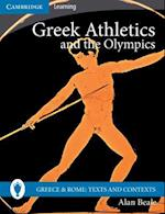 Greek Athletics and the Olympics (Greece and Rome Texts and Contexts)