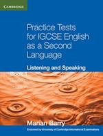 Practice Tests for IGCSE English as a Second Language: Listening and Speaking Book 1 (Georgian Press)