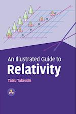 An Illustrated Guide to Relativity