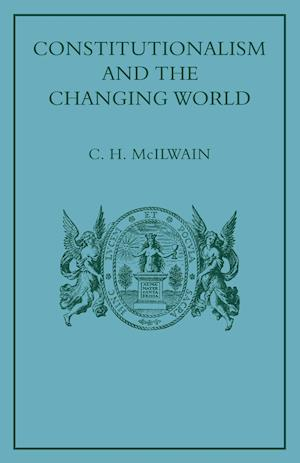 Constitutionalism and the Changing World: Collected Papers