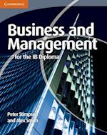 Business and Management for the IB Diploma af Peter Stimpson, Alex Smith