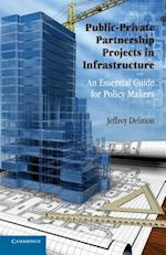 Public-Private Partnership Projects: An Essential Guide for Policy Makers