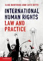 International Human Rights Law and Practice af Ilias Bantekas, Lutz Oette