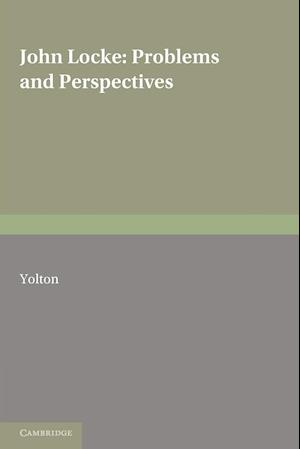 John Locke: Problems and Perspectives